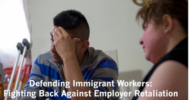 Defending Immigrant Workers